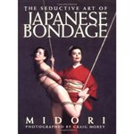 Greenery Press The Seductive Art of Japanese Bondage by Midori £19.99