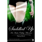Saddled Up, Paperback, 2011 Erotic Stories £7.99